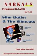 Slim Butler & The Slimcuts keikalla
